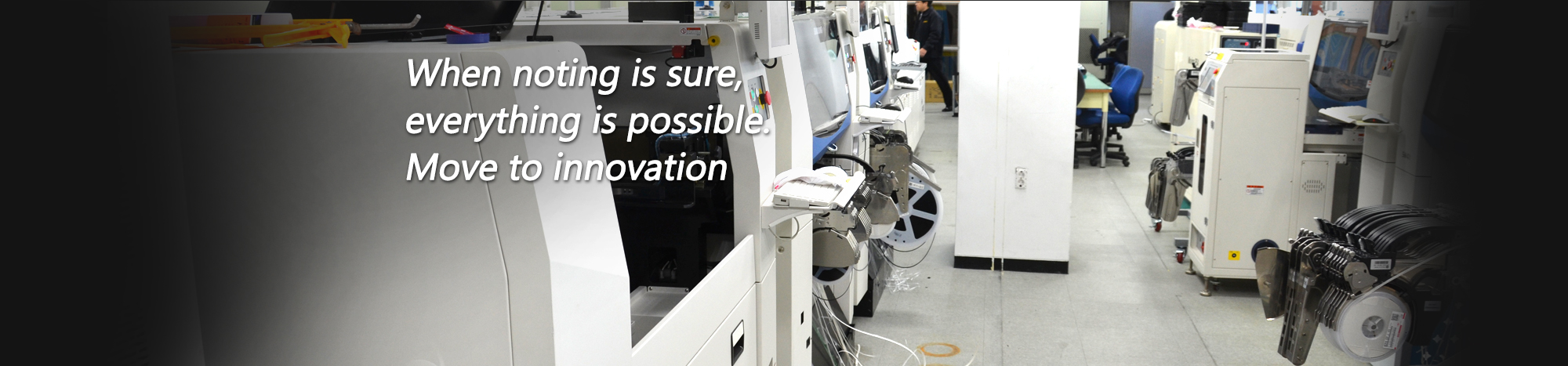 When nothing is sure, everything is possible. Move to innovation
